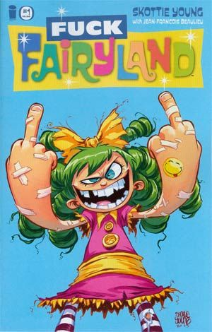 I Hate Fairyland #1 Cover B Variant F*ck Fairyland Cover