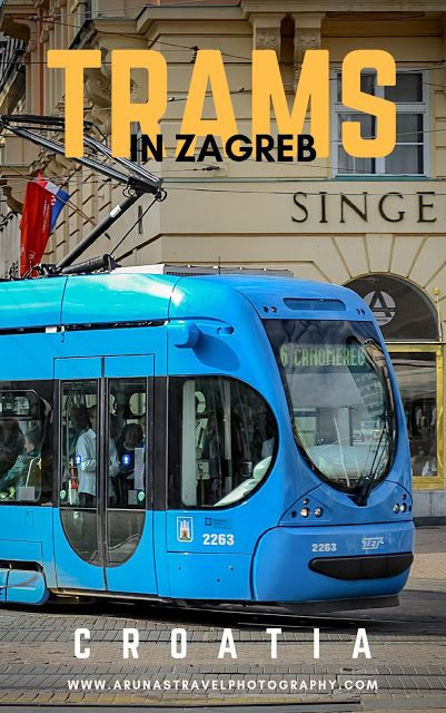 Public Transport In Zagreb Trams Europe Trip Itinerary Eastern Europe Travel Europe Travel Destinations