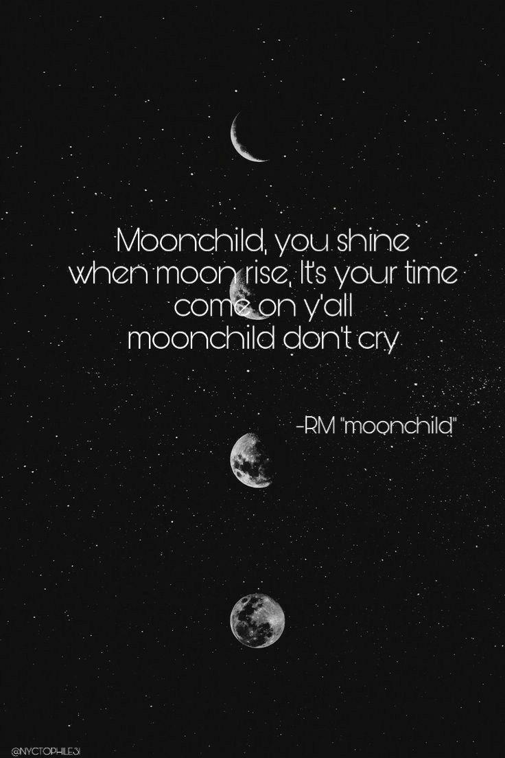 Rm Moonchild Bts Lyrics Quotes Rap Monster Quotes Bts Lyric