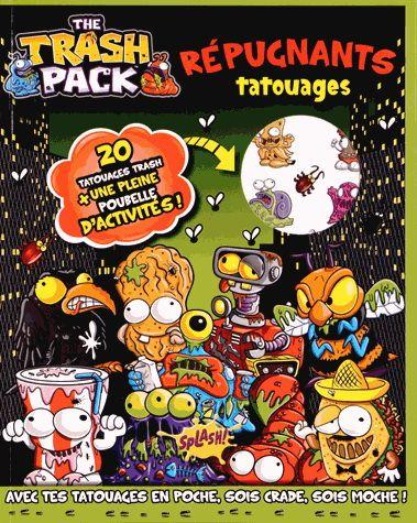 Trash Pack : livre d'activités et tattoos(The) par COLLECTIF