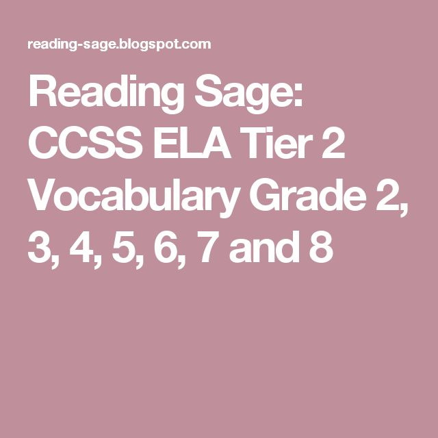 Reading Sage: CCSS ELA Tier 2 Vocabulary Grade 2, 3, 4, 5, 6, 7 and 8