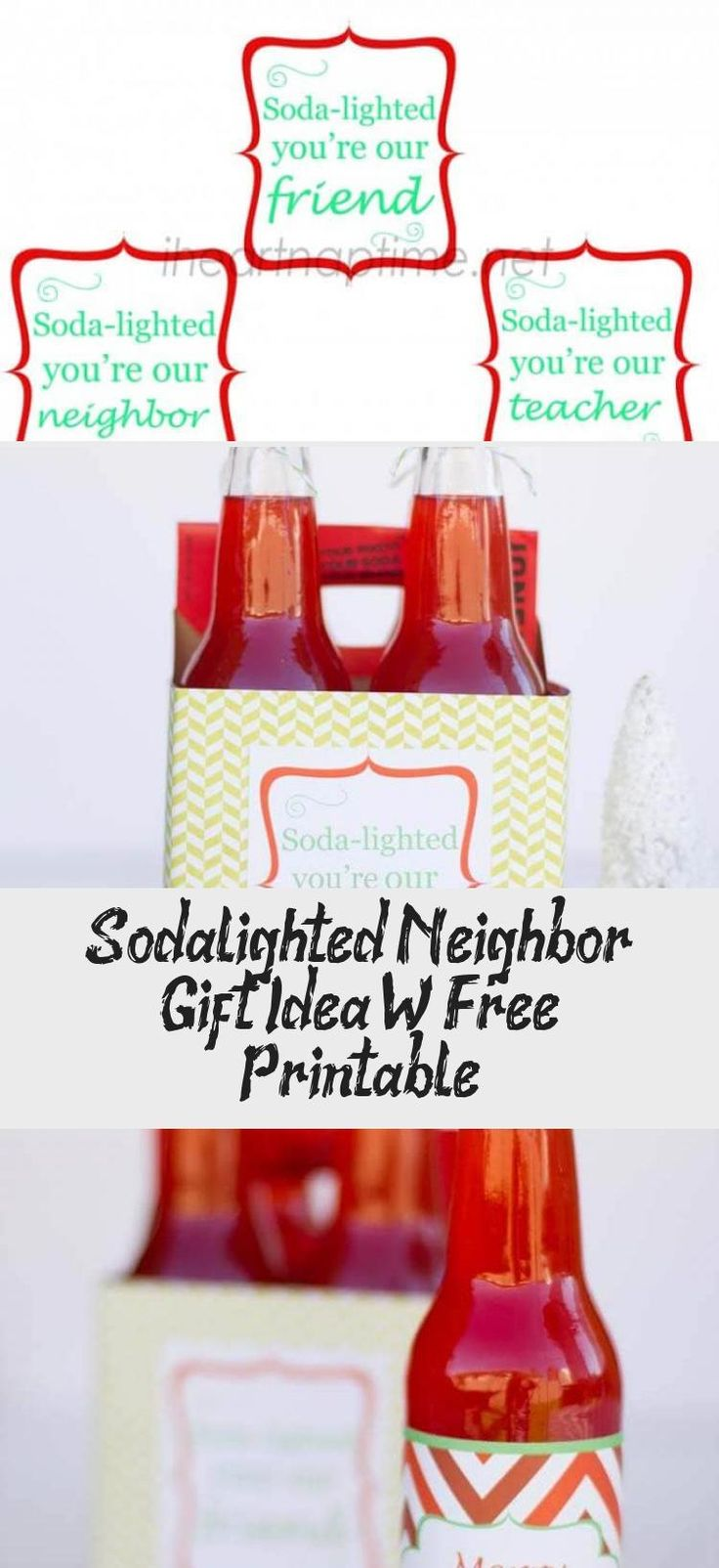 Sodalighted Neighbor Gift Idea W/ Free Printable in 2020