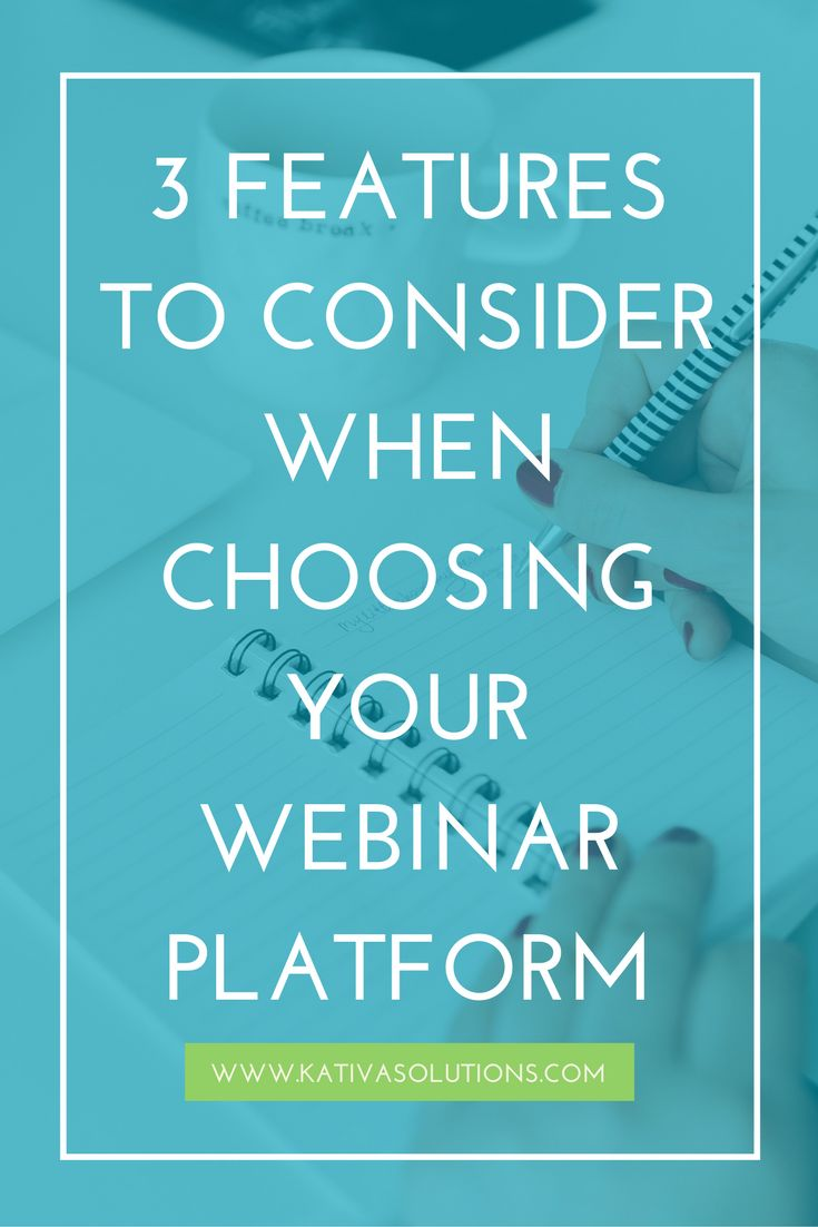 These are the 3 features you need to consider when choosing the perfect webinar platform.