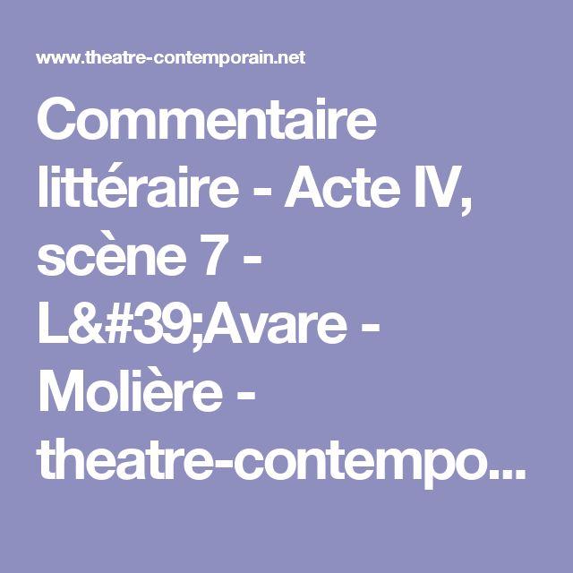 Commentaire littéraire - Acte IV, scène 7 - L'Avare - Molière - theatre-contemporain.net