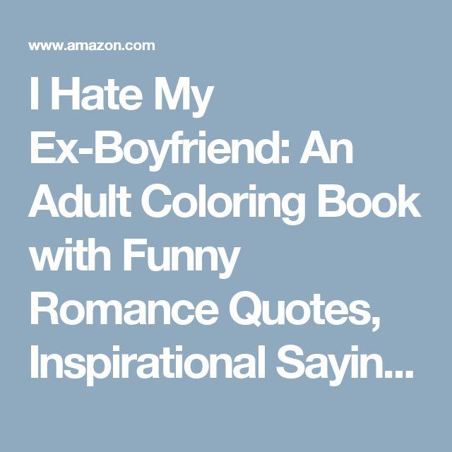 Dumb Boyfriend Quotes: 25+ Best Quotes For Ex Boyfriend On Pinterest