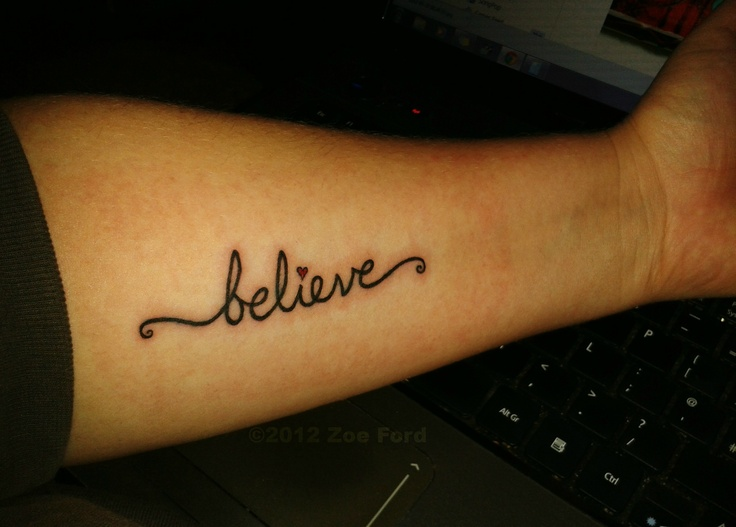 'Believe' tattoo I designed for myself. My husband paid for me to have it done for my 35th birthday :)