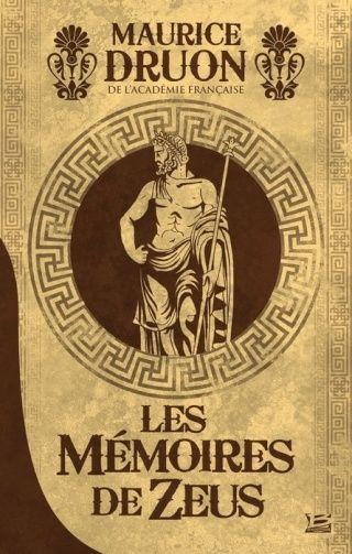 Les Mémoires de Zeus de Maurice Druon