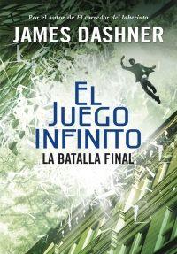 Dashner, James: La batalla final (El juego infinito 3) . Montena, 2016.