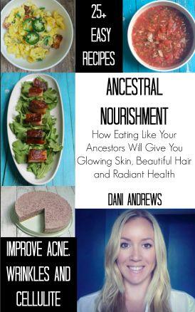 Ancestral Nutrition by Dani Stout