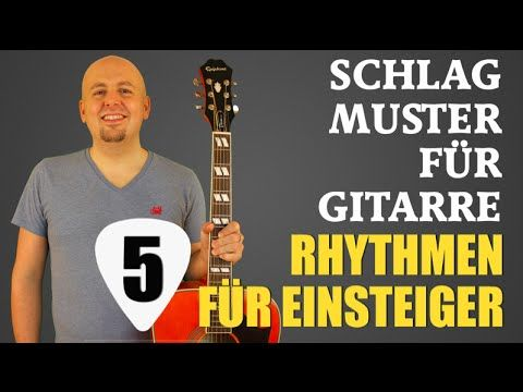 Fünf Schlagmuster, Rhythmus-Patterns für Gitarre, mehr Abwechslung bei der Liedbegleitung!