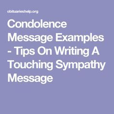 Condolence Message Examples - Tips On Writing A Touching Sympathy Message