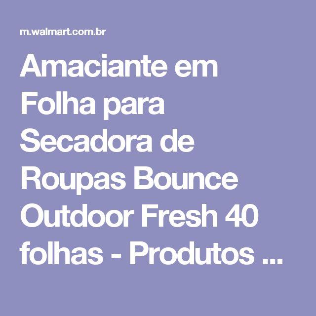 Amaciante em Folha para Secadora de Roupas Bounce Outdoor Fresh 40 folhas - Produtos para Limpeza - Amaciantes - Walmart.com
