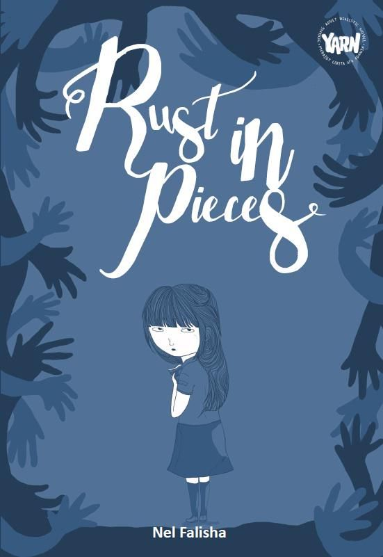 YARN 4: Rust In Pieces by Nel Falisha :) Published on 16 March 2015.