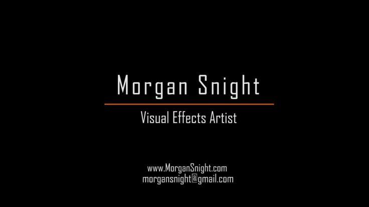 Morgan Snight VFX Reel 2012