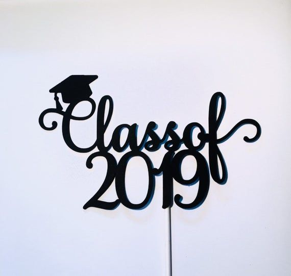 Class of 2019 Cake Topper *select a color