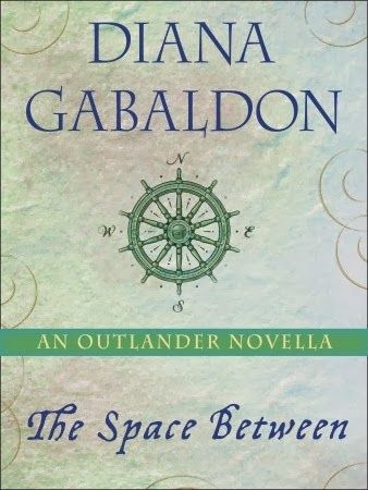 Diana Gabaldon's 'The Space Between' an 'Outlander' Novella Available April 15!! Pre-Order it now!