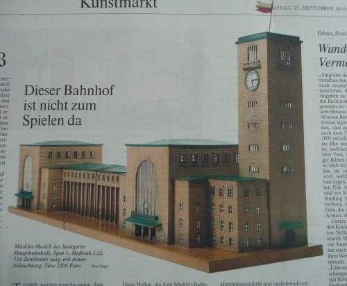 Stuttgart 21: Paul Bonatz Hauptbahnhof FAZ v. 25.19.10: Modell des Stuttgarter Hauptbahnhofs mit Turm und Pfeilerfront, aber ohne die zum Abriss freigegebene Seitenfront am Schlossgarten