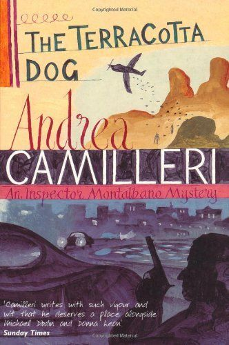 The Terracotta Dog (Inspector Montalbano Mysteries) by Andrea Camilleri, http://www.amazon.co.uk/dp/0330492918/ref=cm_sw_r_pi_dp_1-Gurb0XE1Y3M