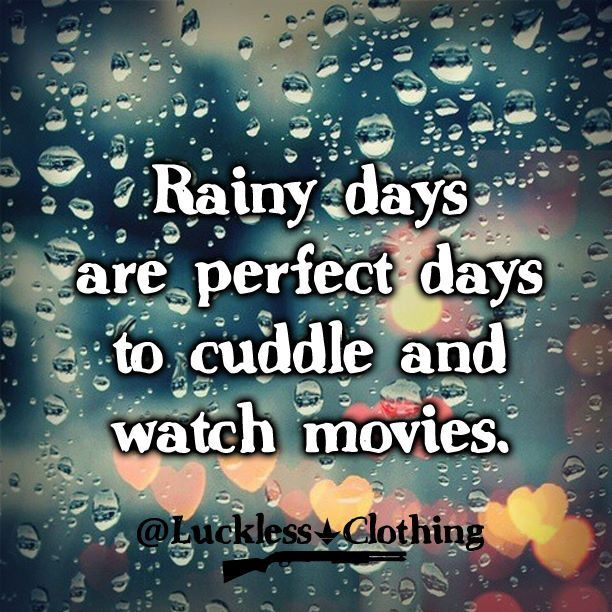 Superieur Luckless Clothing Rainy Day Cuddlea Are The Best