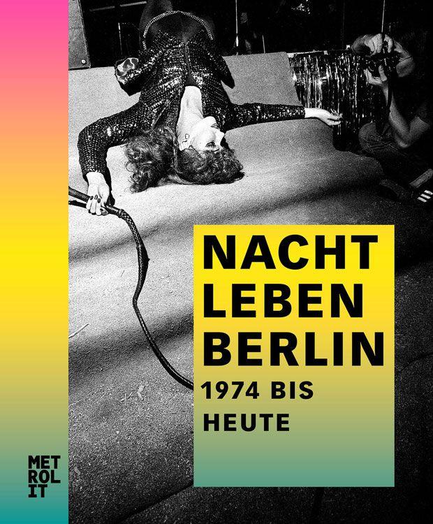 Nachtleben der Hauptstadt: Berlin, eine Insel am Ende der Welt   Kultur   ZEIT ONLINE