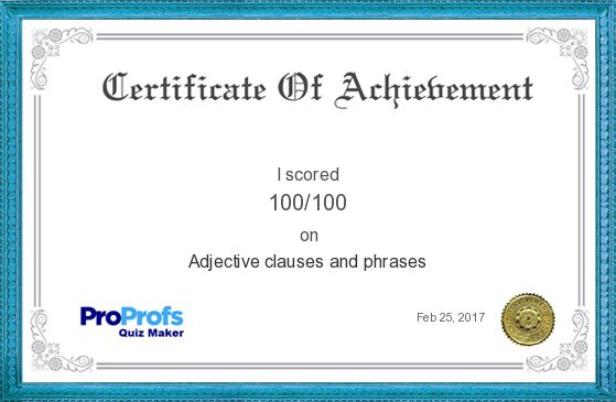 Score Report: adjective clauses and phrases at Free Online Quiz School