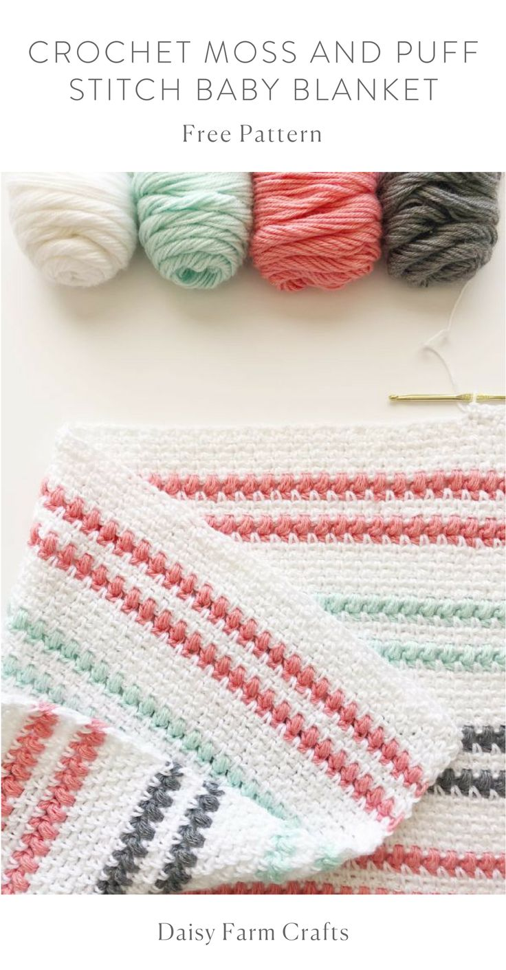 Free Pattern – Crochet Moss and Puff Stitch Baby Blanket – Denise Jensen