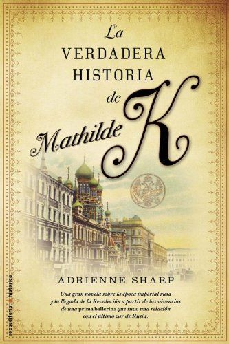 Verdadera Historia De Mathilde K, (Novela Historica (roca... https://www.amazon.es/dp/8499182186/ref=cm_sw_r_pi_dp_tJEsxbN13EDAX