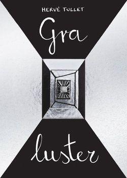 Gra luster - Tullet Herve | Książka w Sklepie EMPIK.COM