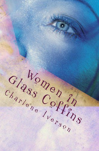 Must read! YOU WILL NEVER GO OUT ALONE AT NIGHT AGAIN!  FREE TO Kindle UNLIMITED CUSTOMERS ON AMAZON.COM Women in Glass Coffins by Charlene Iverson, http://www.amazon.com/dp/B00AHXZ97E/ref=cm_sw_r_pi_dp_GdCktb1AG5KYB    Anna Benton lives in a bad area of Chicago. After she is abducted, her fears come upon her. She is trapped in a nightmare from which she may never wake up. She finds herself imprisoned with a family that keeps terrifying secrets. And now they want to share their secrets with…