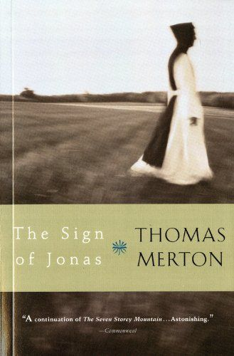 58 best catholic reads images on pinterest catholic books begun five years after he entered the abbey of our lady of gethsemani the sign of jonas is an extraordinary view of mertons life in a trappist monastery fandeluxe Image collections