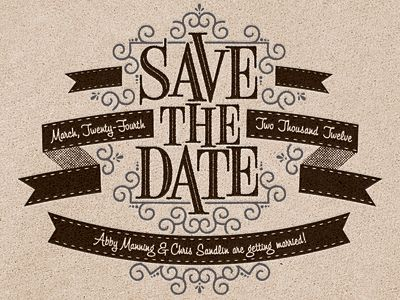 Save The Date - love the slightly curved banner & the juxtaposition fo the swirls & retro type