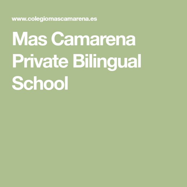 Mas Camarena Private Bilingual School