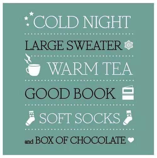 fredda notte grande maglione tè caldo calzini morbidi e scatola di cioccolatini,    e magari anche un buon libro