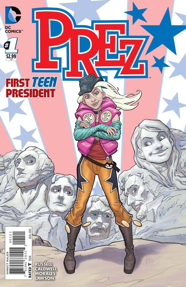 Prez #1 - Corndog in Chief (Issue)