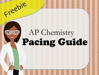 FREE pacing guide for AP Chemistry Course. Some context:- AP Chemistry is a second-year course, so all of my students have had a full year of regular or honors chemistry.- I use Chang's Chemistry textbook, but most current AP books are essentially the same. - All of my students take the AP Exam (100% passing rate)- Since roughly 25% of the exam involves Big Idea 6 (equilibrium), I cover this topic relatively early (before winter break).- Beginning in...