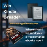Kindle eReader and Two Romance eBooks Giveaway  Open to: United States Canada Other Location Ending on: 10/31/2017 Enter for a chance to win a Kindle E-reader and two new romance ebooks. Enter this Giveaway at Bookify  Enter the Kindle eReader and Two Romance eBooks Giveaway on Giveaway Promote.