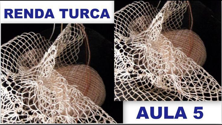 RENDA TURCA #FAZENDO RENDA PASSO A PASSO - PARTE 5