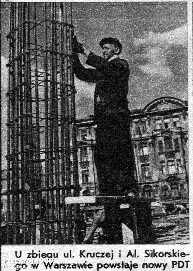 Lata 1948-1949 , Początek budowy CDT w Warszawie