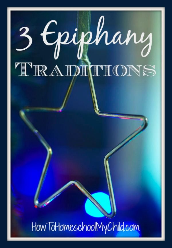 3 Epiphany Traditions & Feast of the Epiphany recipes from HowToHomeschoolMyChild.com