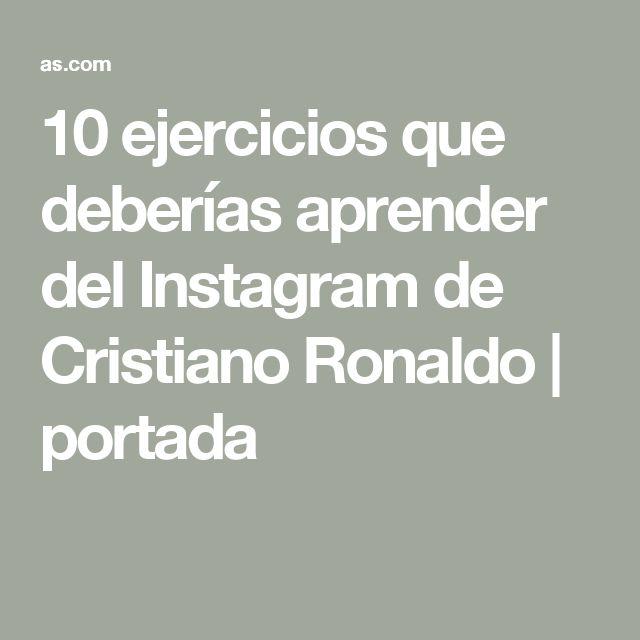 10 ejercicios que deberías aprender del Instagram de Cristiano Ronaldo   portada