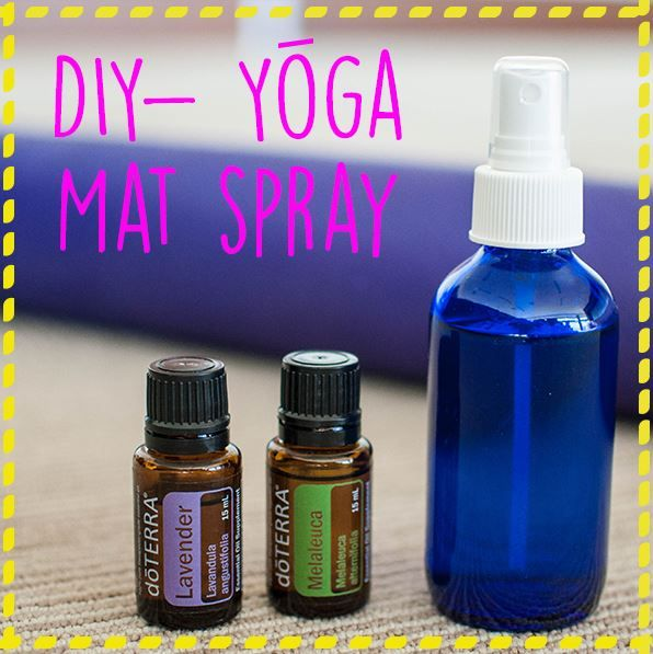 What You Need: 3/4 cup distilled water 1/4 cup alcohol-free witch hazel or white vinegar 5 drops Lavender essential oil 3 drops Melaleuca essential oil Glass spray bottle Directions: Combine all ingredients into glass spray bottle. Shake until combined. To use, spray on mat and wipe dry with towel. - See more at: http://doterrablog.com/diy-yoga-mat-spray/#sthash.wLu9v7N3.dpuf
