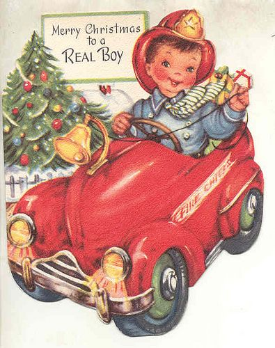 """Vintage Christmas Card - lol for my brother, who is a firefighter - I love the """"real boy"""" LOL!"""