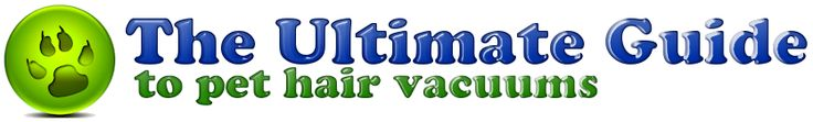 Best Vacuum for Pet Hair Advice - The #1 Resource to Finding the Best Vacuum for Pet Hair - http://prnation.org/best-vacuum-pet-hair-advice-1-resource-finding-best-vacuum-pet-hair/