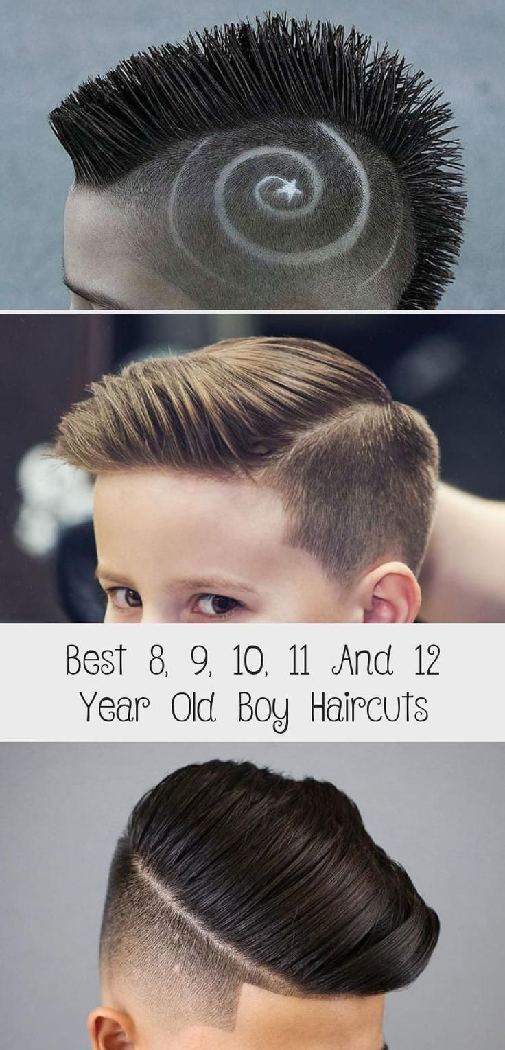 Best 8 9 10 11 And 12 Year Old Boy Haircuts Cool Boys Haircuts Boys Haircuts Boys Fade Haircut