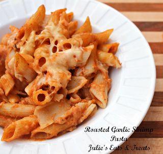 Roasted Garlic Shirmp Pasta ~ www.julieseatsandtreats.com #shrimp #pasta #recipe