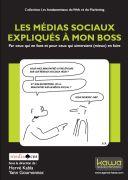 Les médias sociaux expliqués à mon boss, de Yann Gourvennec et Hervé Kabla