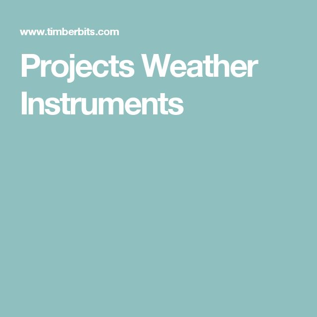 Projects Weather Instruments