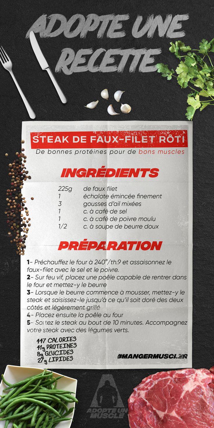 Recette de steak de Faux-Filet rôti De bonnes protéines pour de bons muscles!  Ingrédients: - 225g de faux filet - 1 échalote émincée finement - 3 gousses d'ail mixées - 1 cuillère à café de sel - 1 cuillère à café de poivre moulu - 1/2 cuillère à soupe de beurre doux  Adopte une recette, adopte un muscle !  Manger muscler!