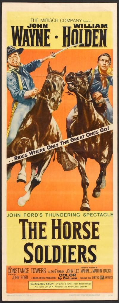THE HORSE SOLDIERS (1959) ~ John Wayne, William Holden, Constance Towers.