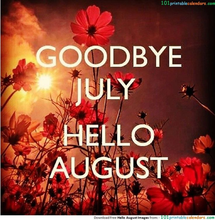 Pin by Patricia Hamm on Months (With images) Hello august